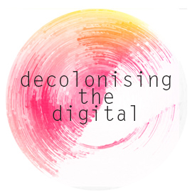 Decolonising the Digital